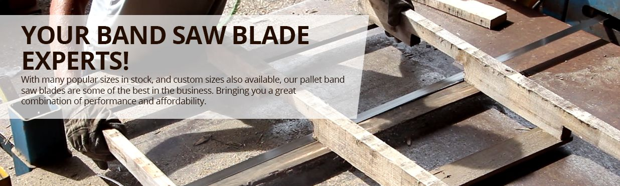 Your Band Saw Blade Experts!
