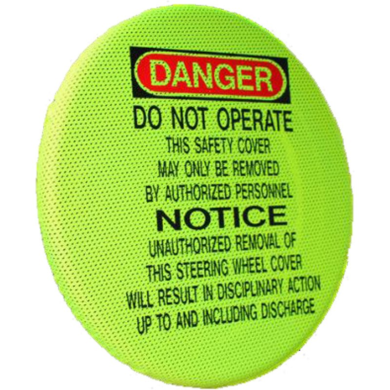 "22"" Diameter Elastic Steering Wheel Cover, Danger Do Not Operate, Hi-Vis Yellow"