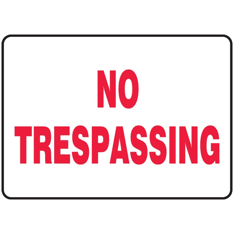 "7"" x 10"" No Tresspassing Sign"
