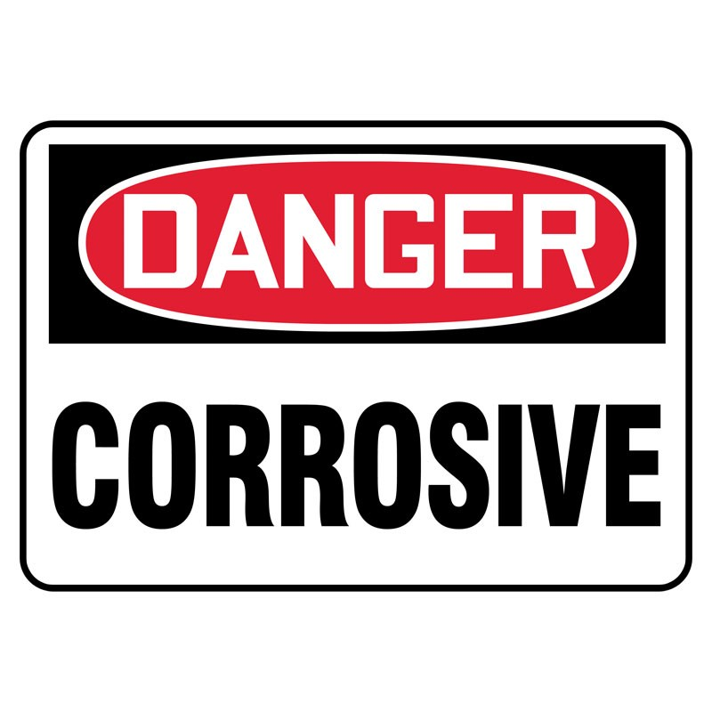 "7"" x 10"" Danger Corrosive Sign"