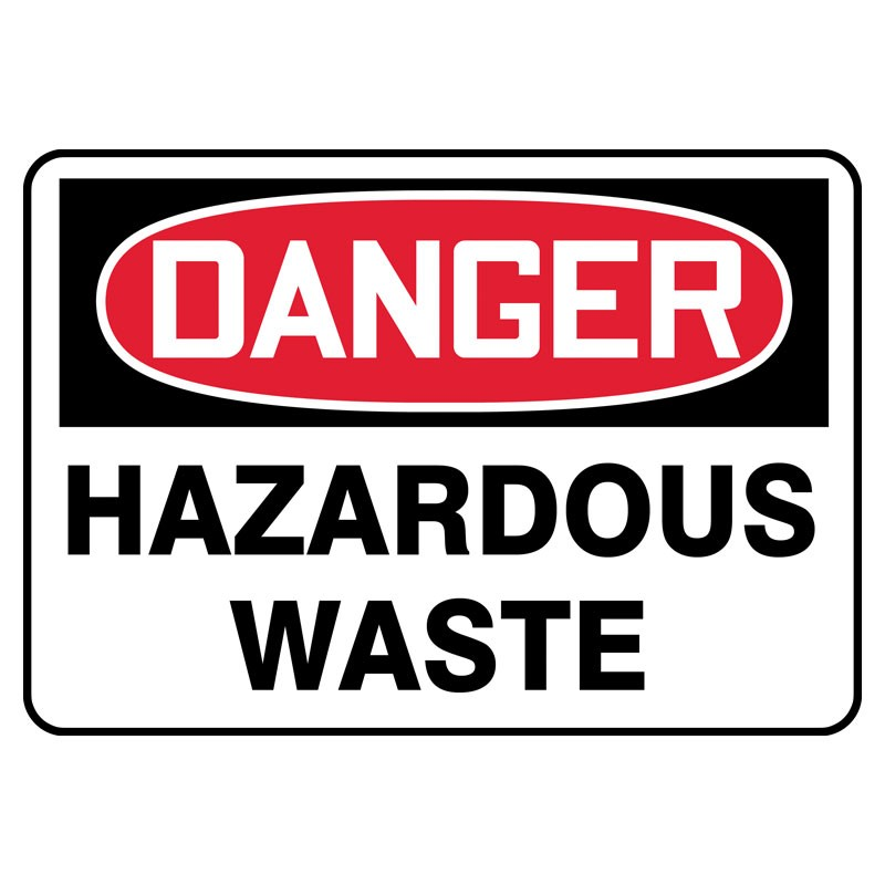 "7"" x 10"" Danger Hazardous Waste Sign"