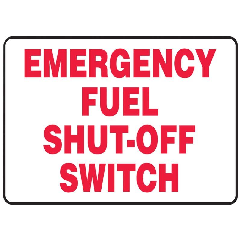 "10"" x 14"" Emergency Fuel Cut Off Switch Sign"