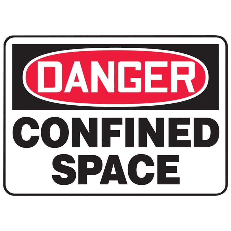 "7"" x 10"" Danger Confined Space Sign"
