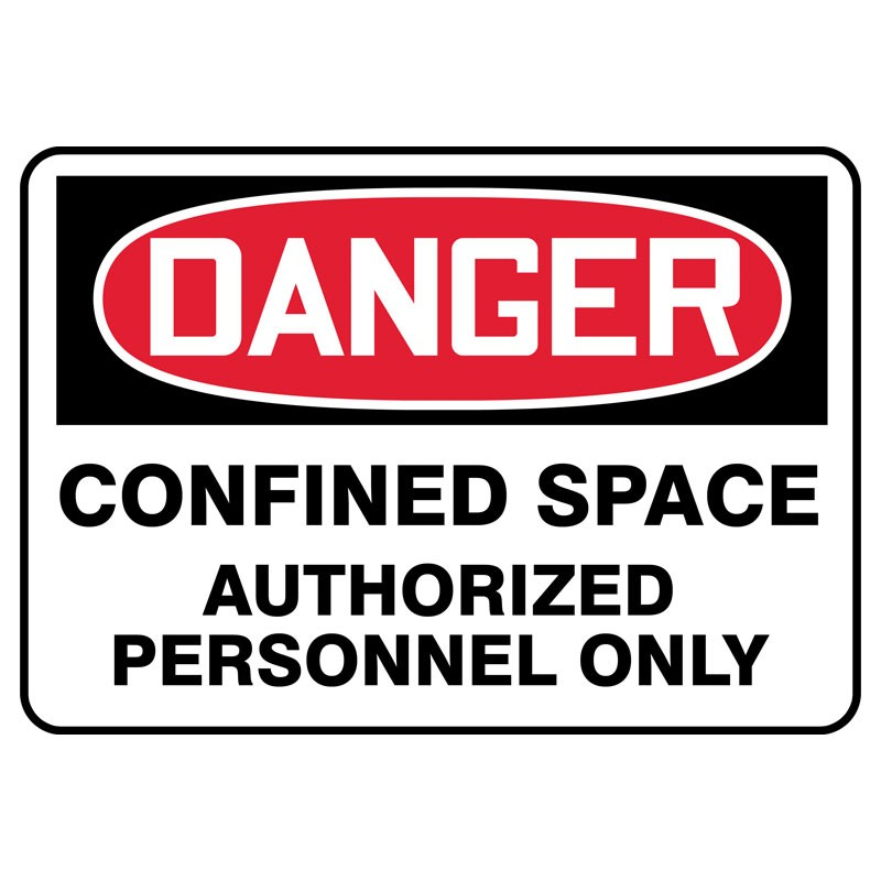 "7"" x 10"" Danger Confined Space Sign Authorized Personnel Only"