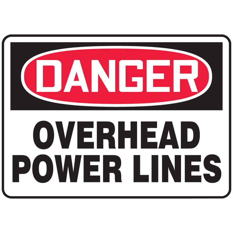 "7"" x 10"" Danger Over Head Power Lines Sign"