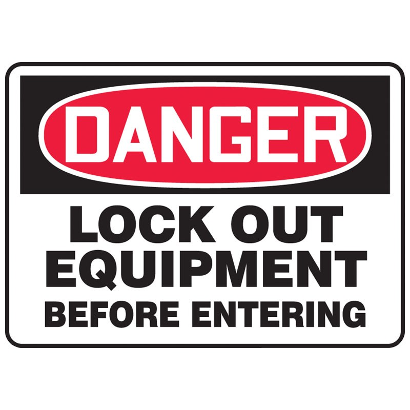 "7"" x 10"" Lock out Equipment Before Entering Sign"