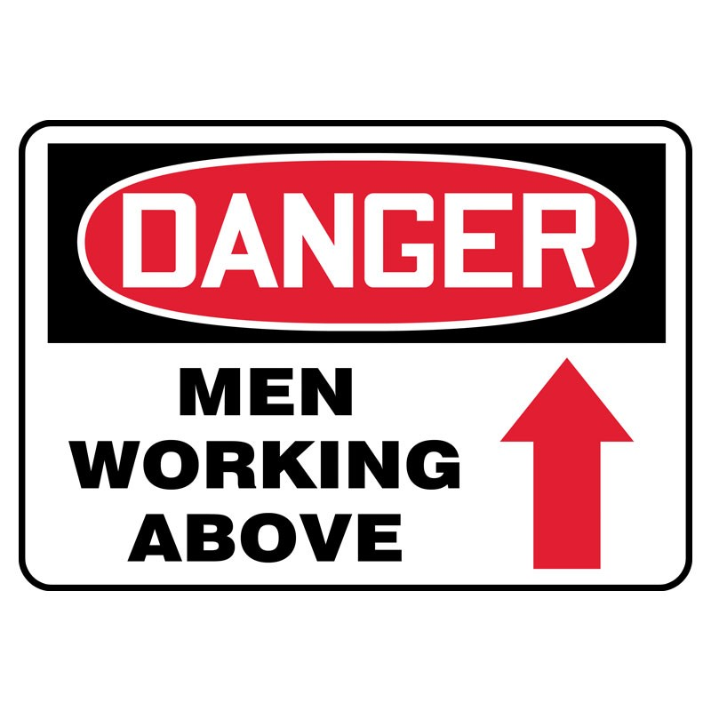 "7"" x 10"" Danger Men Working Above Sign"