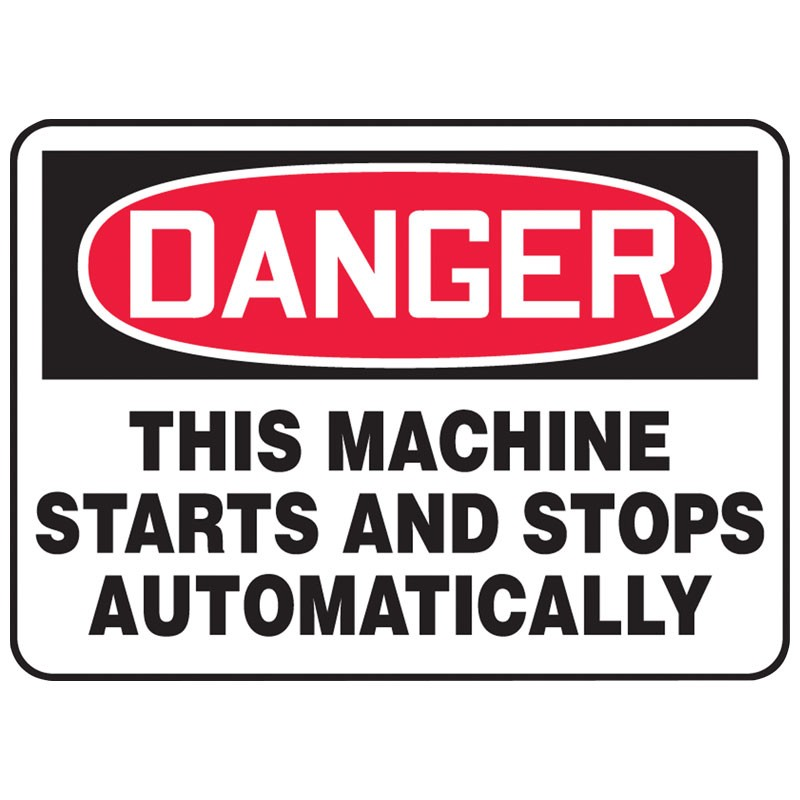 """7"""" x 10"""" Danger This Machine Starts and Stops Automatically Sign"""