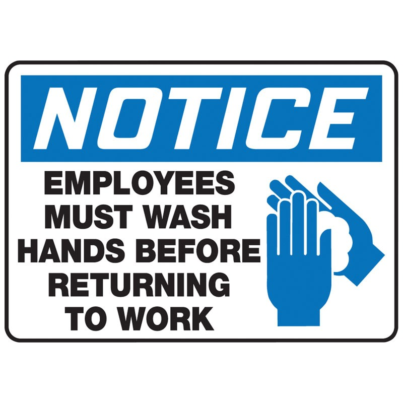 """Notice Employees must Wash Hands before Returning to Work Sign 7"""" x 10"""""""