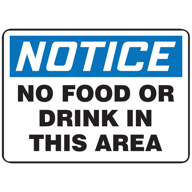 """7"""" x 10"""" Notice No Food Or Drink in this Area Sign"""