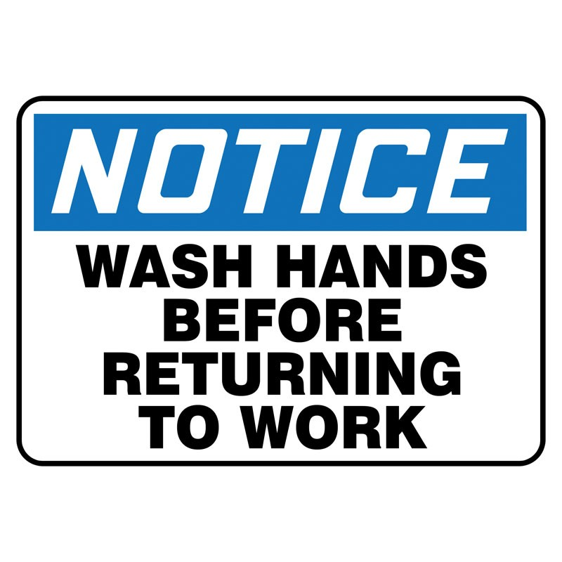 """7"""" x 10"""" Notice Wash Hands Before Returning to Work Sign"""