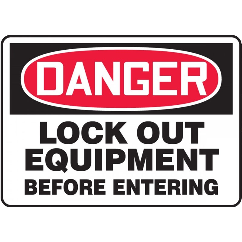 """10"""" x 14"""" Danger Lock Out Equipment Before Entering Plastic Sign"""