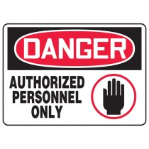 "7"" x 10"" Authorized Personnel Only Plastic Sign"