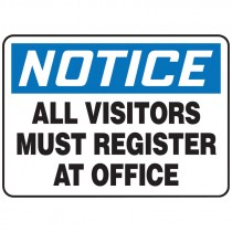 """7"""" x 10"""" Notice All Visitors Must Register Sign"""