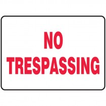 "7"" x 10"" No Tresspassing Sign"
