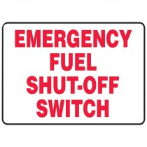 "10"" x 14"" Emergency Fuel Cut Off Switch Sign"