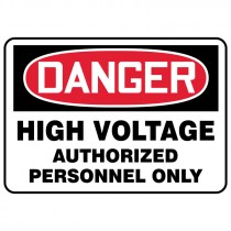 "7"" x 10"" Danger High Voltage Authorized Personnel Only Sign"
