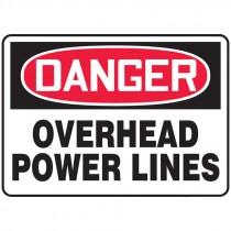 """7"""" x 10"""" Danger Over Head Power Lines Sign"""