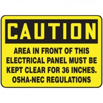 """7"""" x 10"""" Caution Area in Front of this Electrical Panel must be Kept clear for 36"""" OSHA-NEC Regulations"""