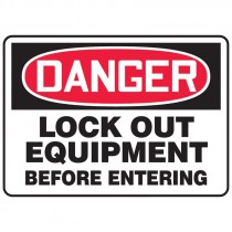 """7"""" x 10"""" Lock out Equipment Before Entering Sign"""
