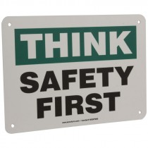 "7"" x 10"" Think Safety First Sign"