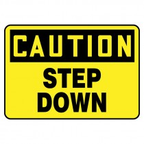 "7"" x 10"" Caution Step Down Sign"