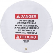 "16"" Diameter Steering Wheel Cover, Bilingual, Danger Do Not Start or Move Vehicle"