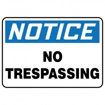 "7"" x 10"" Notice No Trespassing Sign"