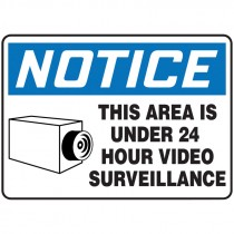 """7"""" x 10"""" Notice this Are in Under 24 Hour Survellince Sign"""