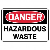 "7"" x 10"" Danger Hazardous Waste Sign"