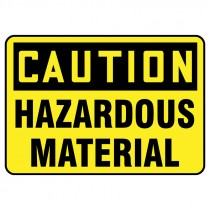 "7"" x 10"" Caution Hazardous Material Sign"