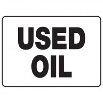 """7"""" x 10"""" Used Oil Sign"""
