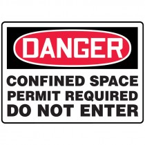 "7"" x 10"" Danger Confined Space Permit Required Do Not Enter Sign"