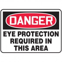 """7"""" x 10"""" Danger Eye Protection Required in this Area Sign"""