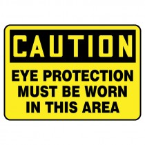 """7"""" x 10"""" Caution Eye Protection Must Be Worn In this Area Sign"""