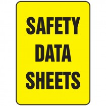 "14"" x 10"" Safety Data Sheets Plastic Sign"