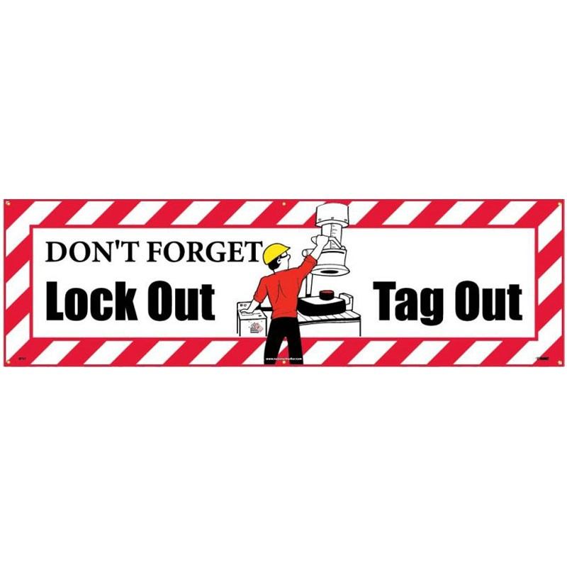 3' x 10' Don't Forget Lockout Tagout Banner