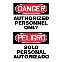 "10"" x 14"" Bilingual Authorized Personnel only Plastic Sign"