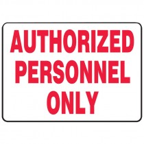"7"" x 10"" Authorized Personnel Only Sign"