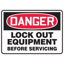 """7"""" x 10"""" Lock Out Equipment Before Servicing Sign"""