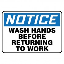 "7"" x 10"" Notice Wash Hands Before Returning to Work Sign"