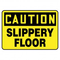 "7"" x 10"" Caution Slippery Floor Sign"