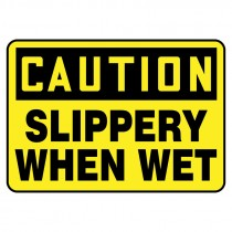 "7"" x 10"" Caution Slippery When Wet Sign"